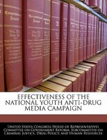 Effectiveness Of The National Youth Anti-drug Media Campaign