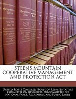Steens Mountain Cooperative Management And Protection Act