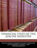 Financial State Of The Airline Industry