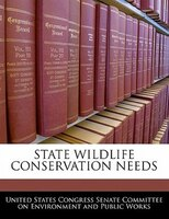 State Wildlife Conservation Needs