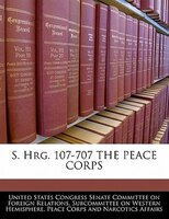 S. Hrg. 107-707 The Peace Corps