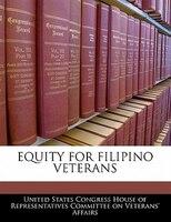 Equity For Filipino Veterans