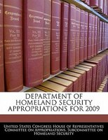 Department Of Homeland Security Appropriations For 2009