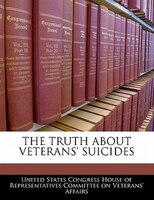 The Truth About Veterans' Suicides