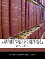 Department Of Defense Appropriations For Fiscal Year 2010