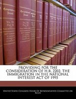 Providing For The Consideration Of H.r. 2202, The Immigration In The National Interest Act Of 1995