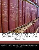 Concurrent Resolution On The Budget For Fiscal Year 1997