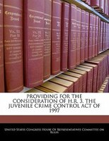 Providing For The Consideration Of H.r. 3, The Juvenile Crime Control Act Of 1997