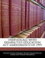Individuals With Disabilities Education Act Amendments Of 1997
