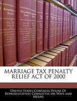 Marriage Tax Penalty Relief Act Of 2000