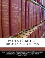 Patients' Bill Of Rights Act Of 1999