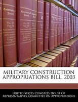 Military Construction Appropriations Bill, 2003