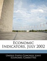Economic Indicators, July 2002