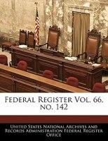 Federal Register Vol. 66, No. 142