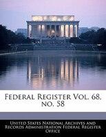 Federal Register Vol. 68, No. 58