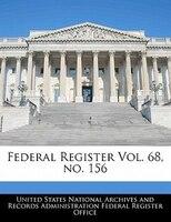 Federal Register Vol. 68, No. 156