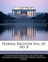 Federal Register Vol. 69, No. 8