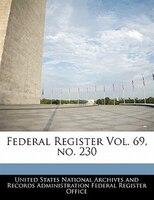 Federal Register Vol. 69, No. 230