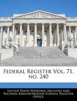 Federal Register Vol. 71, No. 240
