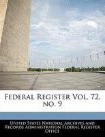 Federal Register Vol. 72, No. 9