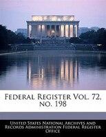 Federal Register Vol. 72, No. 198