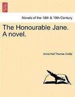 The Honourable Jane. A Novel.