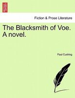 The Blacksmith Of Voe. A Novel.