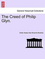 The Creed Of Philip Glyn.