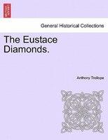 The Eustace Diamonds. - Anthony Trollope