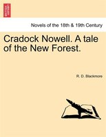 Cradock Nowell. A Tale Of The New Forest.
