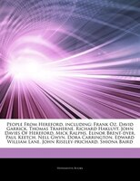 Articles On People From Hereford, including: Frank Oz, David Garrick, Thomas Traherne, Richard Hakluyt, John Davies Of Hereford, M