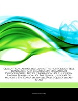 Articles On Qur'an Translations, including: The Holy Qur'an: Text, Translation And Commentary, Lex Mahumet