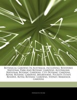Articles On Botanical Gardens In Australia, including: Booderee National Park And Botanic Gardens, Australian National Botanic Gar