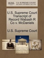 U.s. Supreme Court Transcript Of Record Wabash R Co V. Mcdaniels