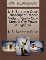 U.s. Supreme Court Transcript Of Record Midland Realty Co V. Kansas City Power & Light Co