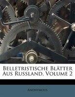 Belletristische Blätter Aus Russland, Volume 2