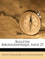 Bulletin Bibliographique, Issue 27