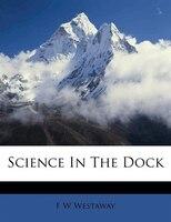 Science In The Dock