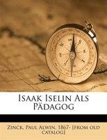 Isaak Iselin Als Pädagog