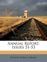 Annual Report, Issues 51-53