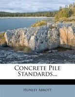 Concrete Pile Standards...