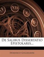 De Salibus Dissertatio Epistolaris...