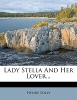 Lady Stella And Her Lover...
