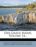 Der Graue Mann, Volume 14...
