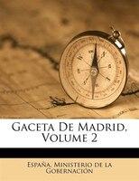 Gaceta De Madrid, Volume 2