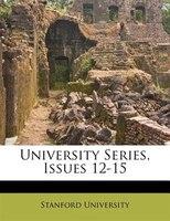 University Series, Issues 12-15