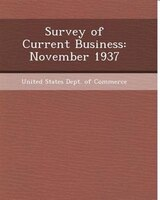Survey of Current Business: November 1937