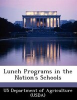 Lunch Programs In The Nation's Schools