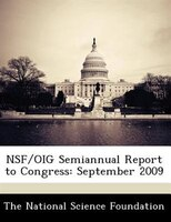 Nsf/oig Semiannual Report To Congress: September 2009