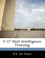 C-17 Unit Intelligence Training